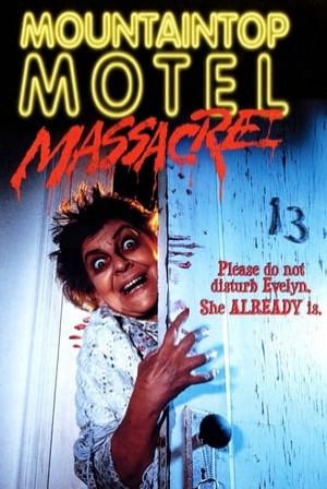 SassyFlix | Mountaintop Motel Massacre