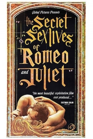 SassyFlix | The Secret Sex Lives of Romeo and Juliet