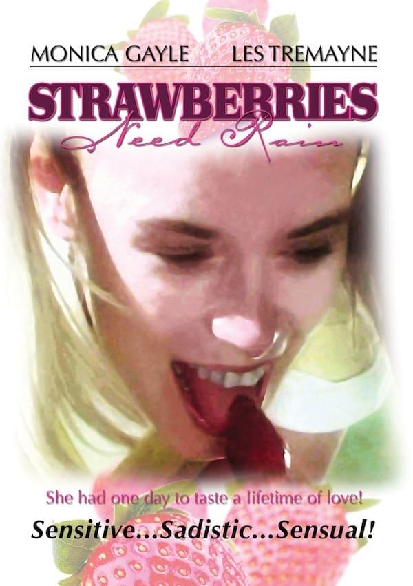 SassyFlix | Strawberries Need Rain